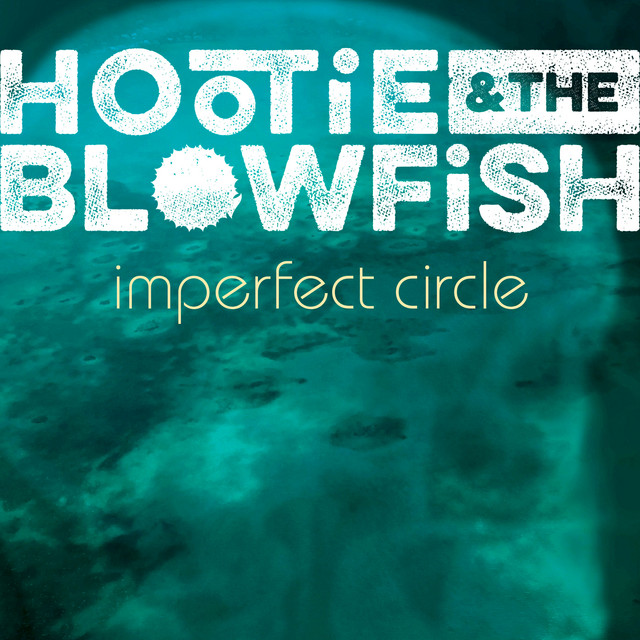 Album cover for Imperfect Circle by Hootie & The Blowfish