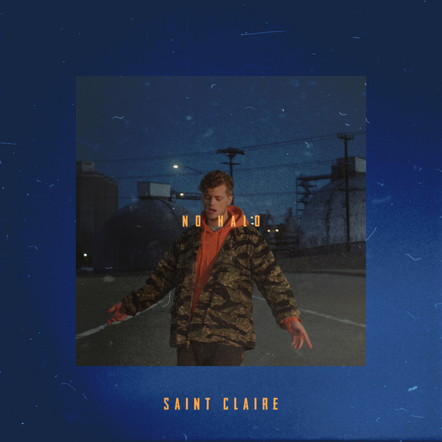 No Halo - Single by Saint Claire | Spotify