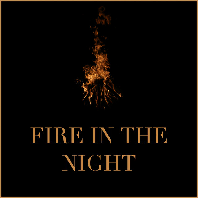 Fire in the Night
