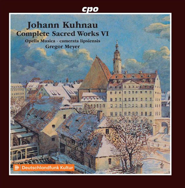 Kuhnau: Complete Sacred Works, Vol. 6