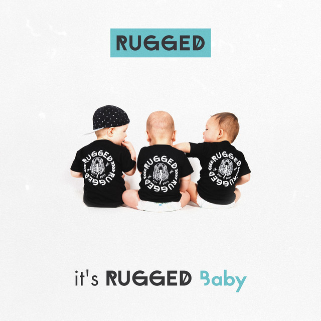 RUGGED & F1rstman - It's RUGGED Baby