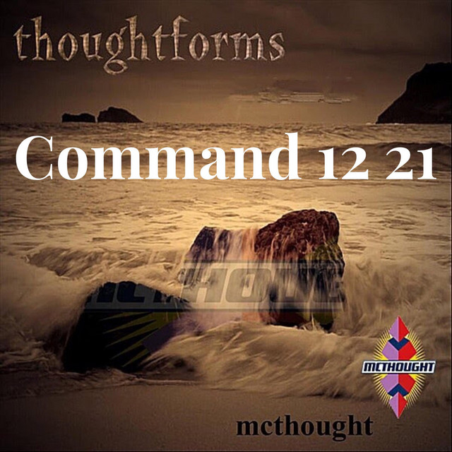 Thoughtforms: Command 1221 (Hip Hop Affirmations)