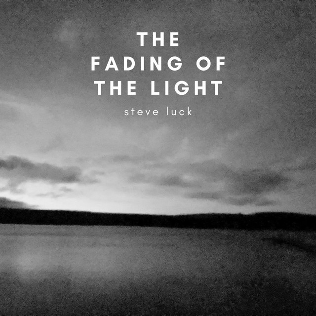 The Fading of the Light