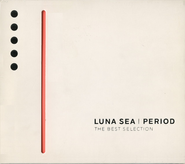 PERIOD~THE BEST SELECTION~ - Compilation by LUNA SEA | Spotify