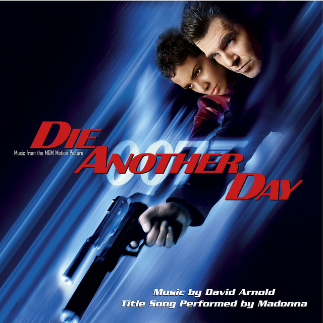 Music From The MGM Motion Picture Die Another Day - Official Soundtrack