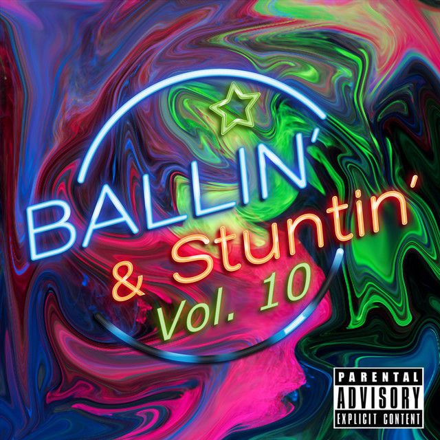 Ballin' & Stuntin' Vol. 10