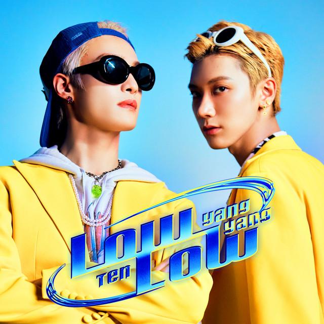 Low Low - Single by WayV-TEN&YANGYANG   Spotify