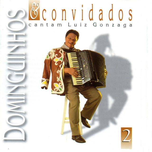 Dominguinhos e Convidados Cantam Luiz Gonzaga, Vol. 2