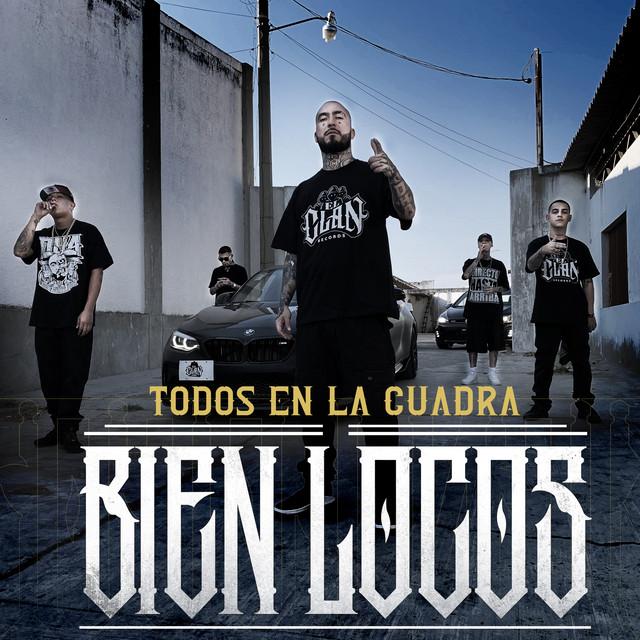 Todos en la Cuadra Bien Locos (feat. C-Kan, Gera MX, Santa Fe Klan y Neto Peña)