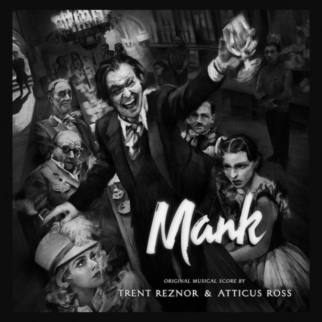 Mank (Original Musical Score) - Official Soundtrack