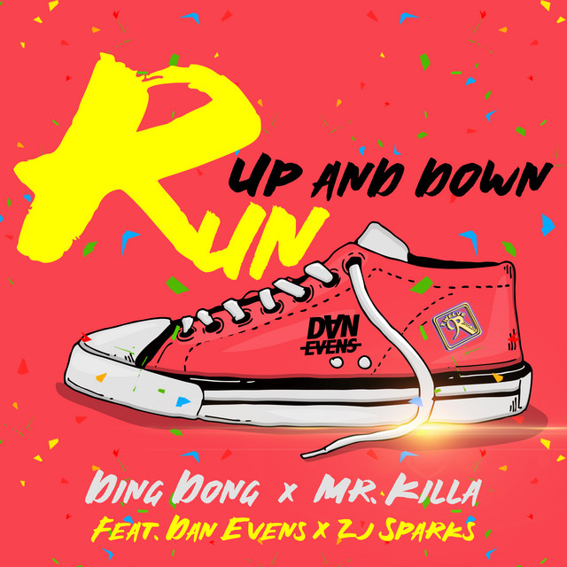 Run Up And Down (feat. Dan Evens & ZJ Sparks)