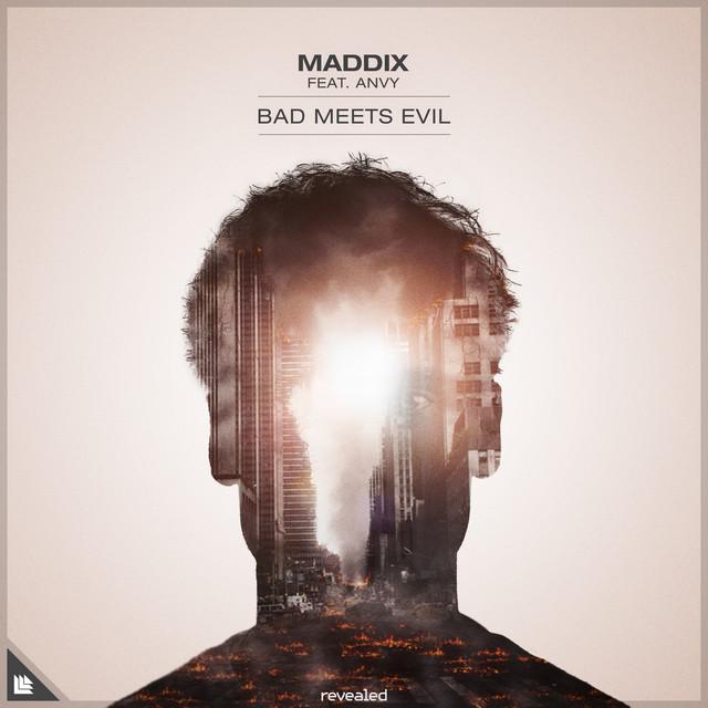 Maddix & ANVY - Bad Meets Evil
