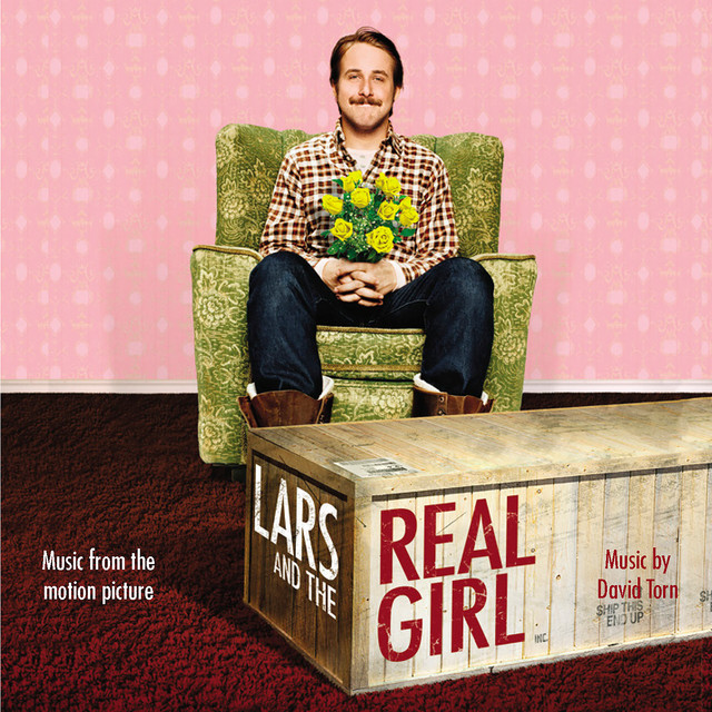 Lars and the Real Girl (Original Motion Picture Soundtrack) - Official Soundtrack