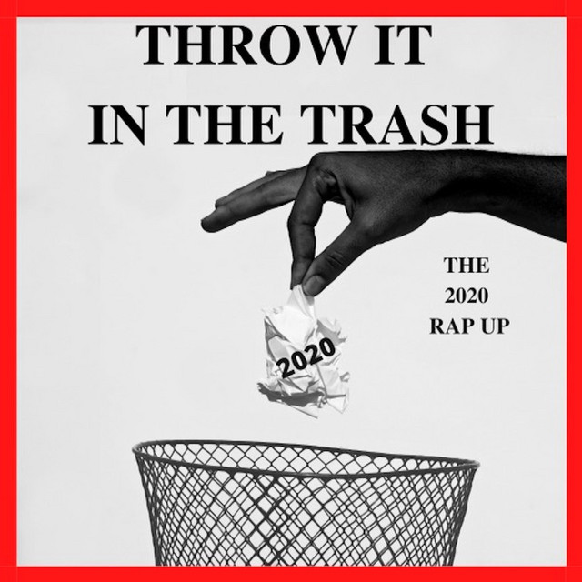 Mad Skillz (Throw It in The Trash )The 2020 Rap Up