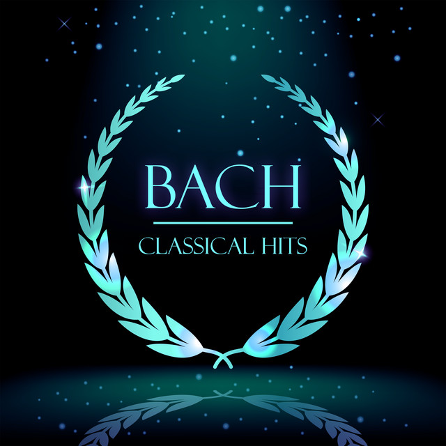 Bach: Classical Hits
