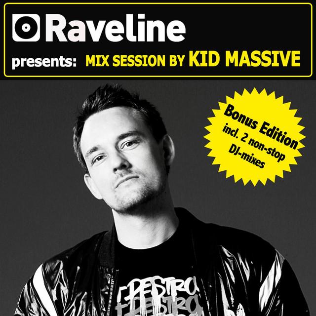 Raveline Mix Session By Kid Massive