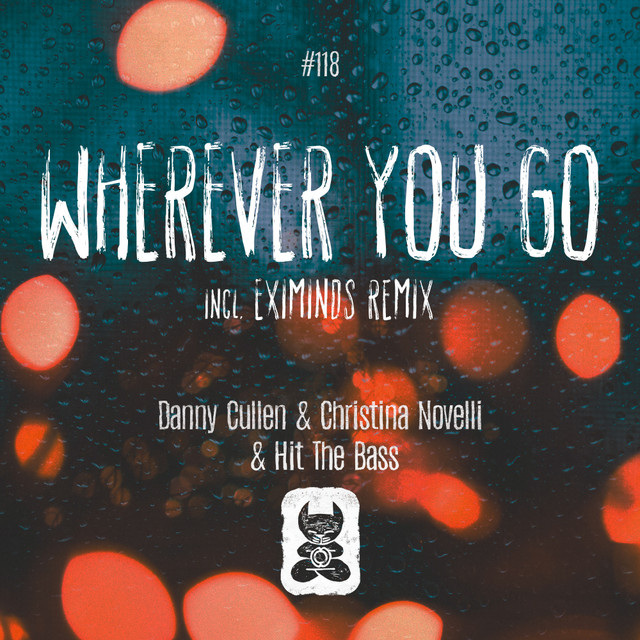 Wherever You Go [incl. Eximinds Remix] Image