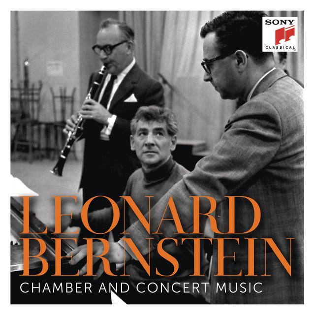 Bernstein: Chamber and Concert Music