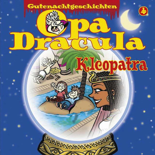 Opa Draculas Gutenachtgeschichten, Folge 4: Kleopatra Cover