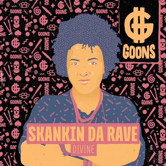 Divine - Skankin Da Rave