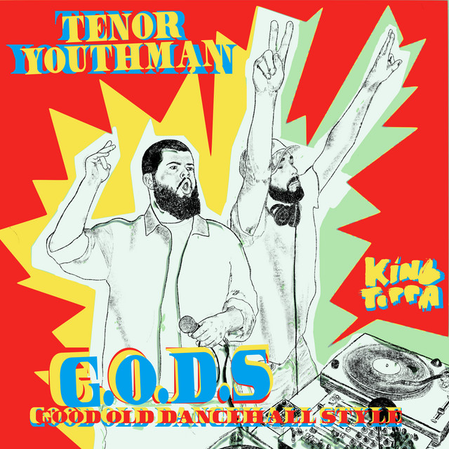 Tenor Youthman Meets King Toppa - G.O.D.S