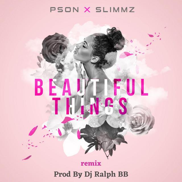 Beautiful Things - Remix
