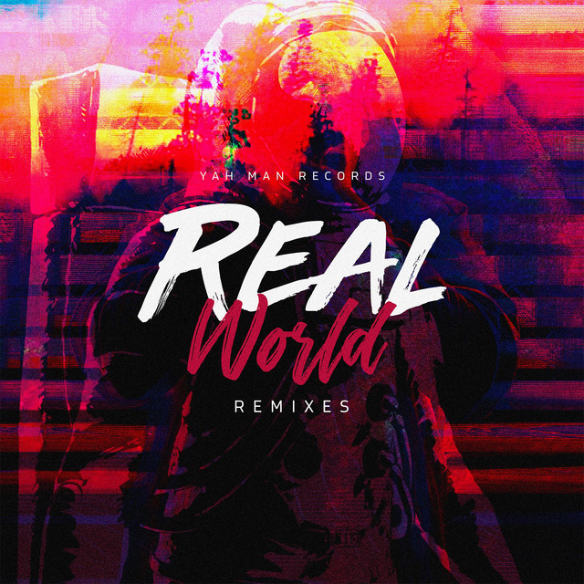 Real World (Remixes)