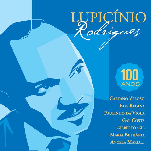Lupicinio Rodrigues - Cadeira Vazia - 100 ANOS