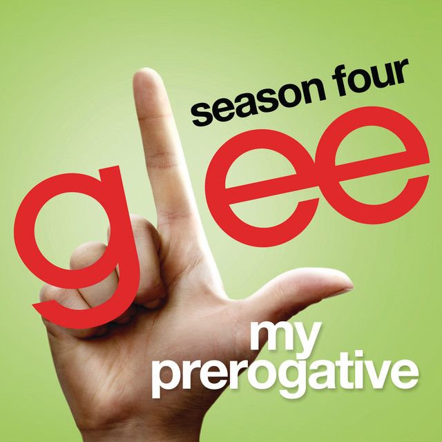 My Prerogative (Glee Cast Version)