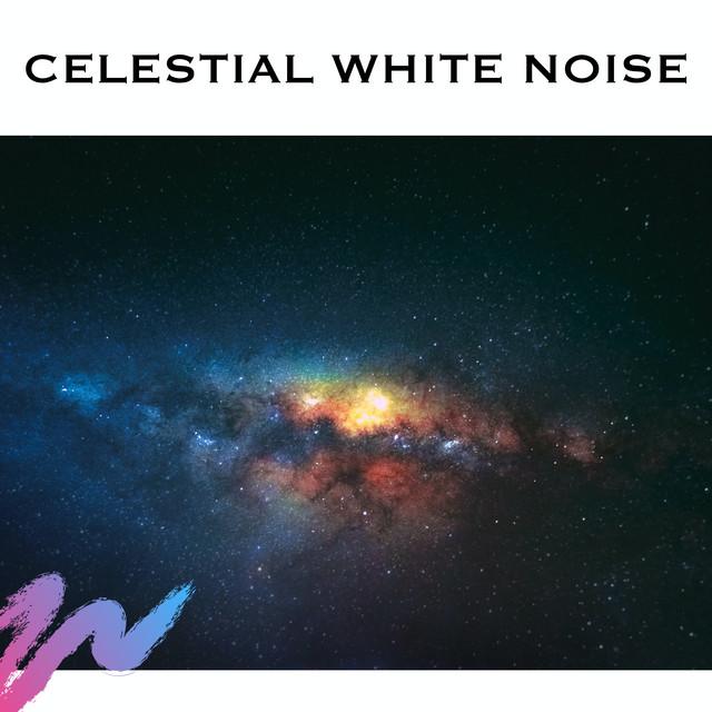 Celestial White Noise - Loopable