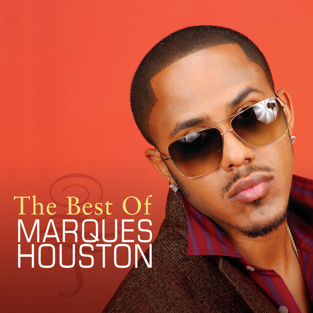 The Best Of Marques Houston