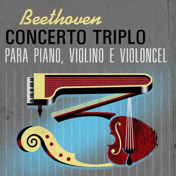 Beethoven Concerto Triplo para piano, violino e violoncel