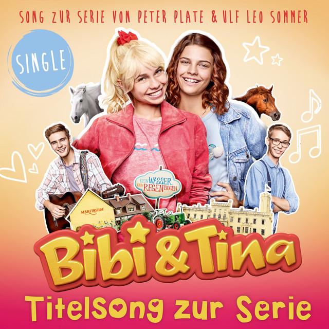 bibi und tina titelsong zur serie feat peter plate ulf