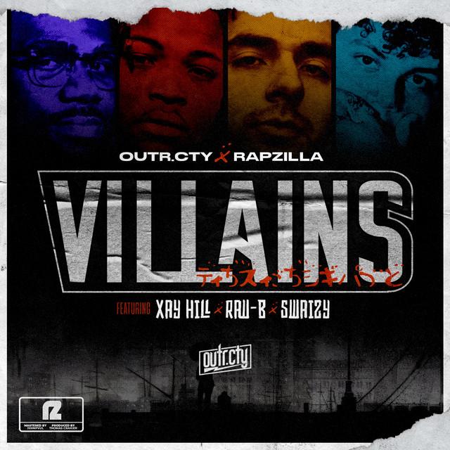 Villains (feat. Xay Hill, Raw - B & Swaizy) Image