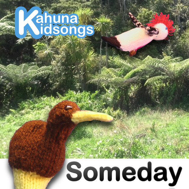 Someday by Kahuna Kidsongs