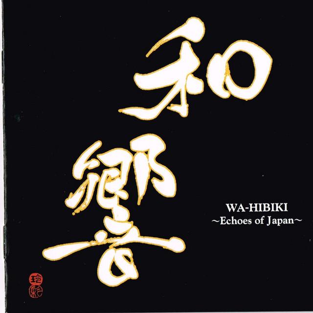 和響 ~Echoes of Japan~