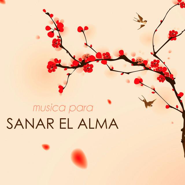 Musica Para Sanar El Alma - Canciones De Reiki & Musica Para Meditacion
