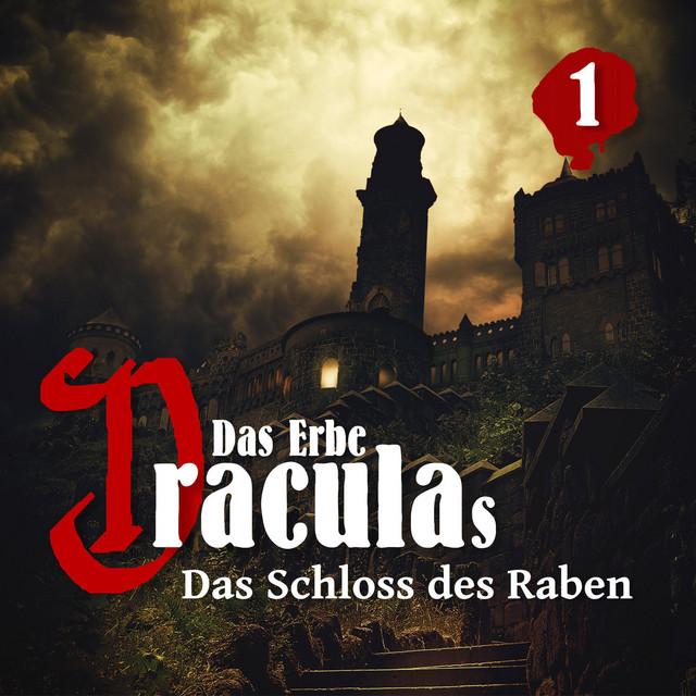 Das Erbe Draculas Teil 1 - Das Schloss des Raben Cover