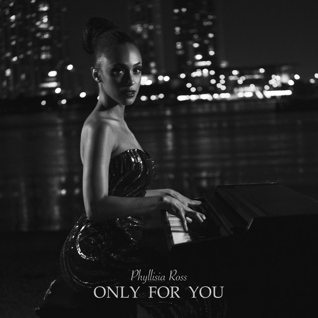Artwork for Only for You by Phyllisia Ross