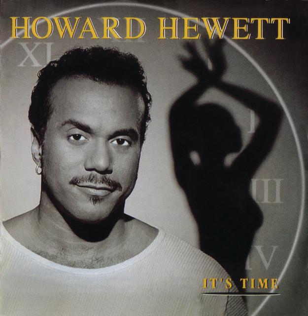 It's Time - Album by Howard Hewett | Spotify