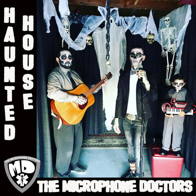 Haunted House by The Microphone Doctors