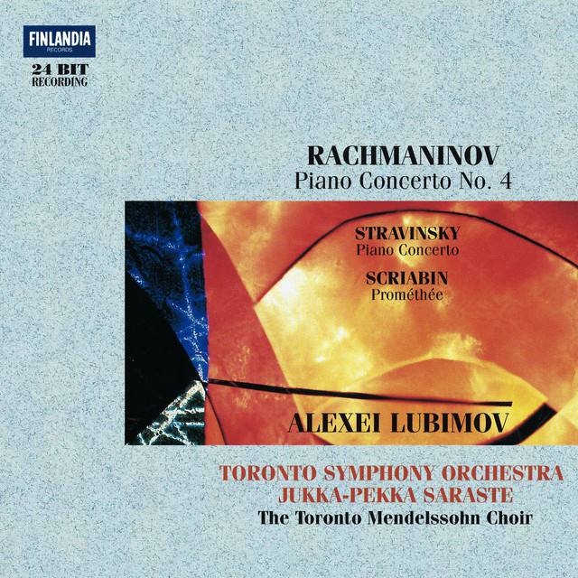 Rachmaninov : Piano Concerto No.4 - Stravinsky : Concerto for Piano and Wind Instruments - Scriabin : Prométhée