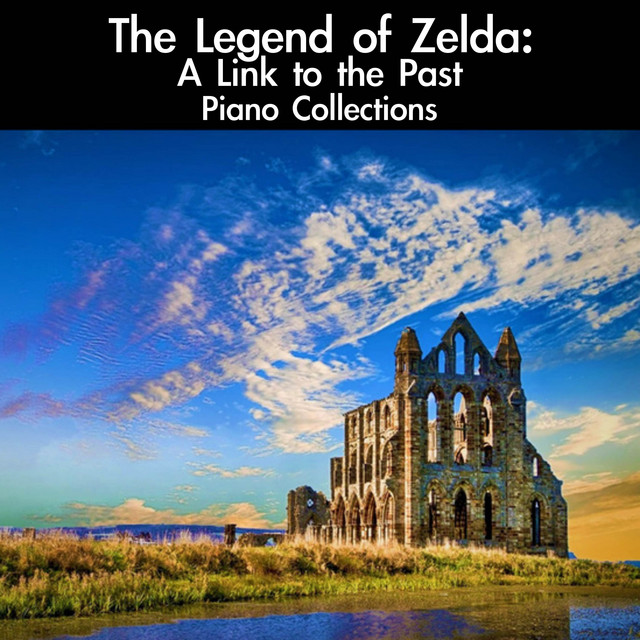 The Legend of Zelda: A Link to the Past Piano Collections