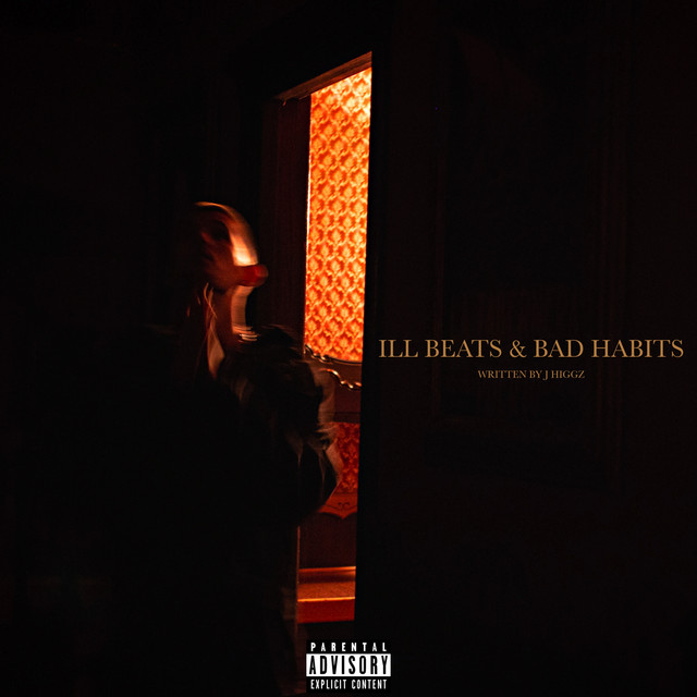 Ill Beats & Bad Habits