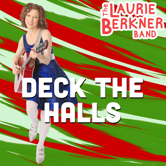 Deck The Halls by Laurie Berkner Band