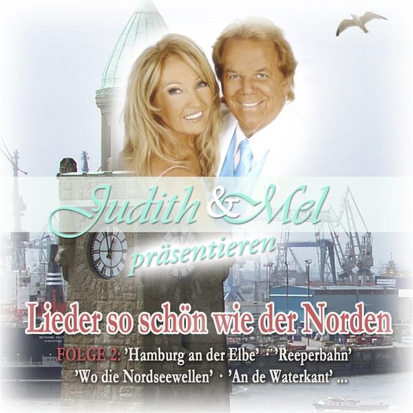 Judith & Mel präsentieren Lieder so schön wie der Norden 2