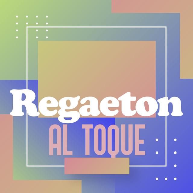 Regaeton Al Toque