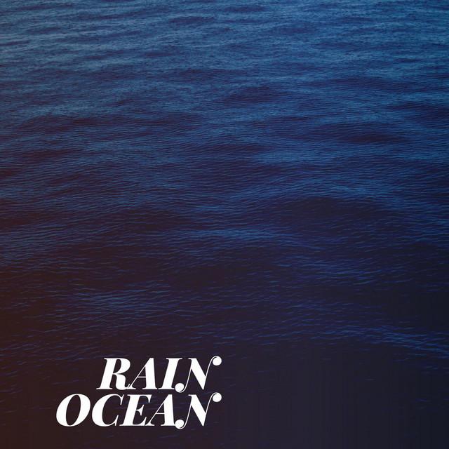 Rain Ocean