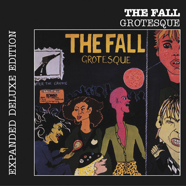 The Fall  Grotesque (After The Gramme) :Replay
