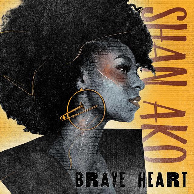 Album cover art: Shan Ako - Brave Heart